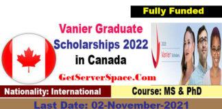 Vanier Graduate Scholarships 2022 in Canada [Fully Funded]