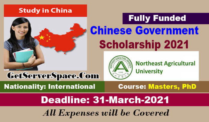 Chinese Government Scholarship 2021 in Northeast Agricultural University