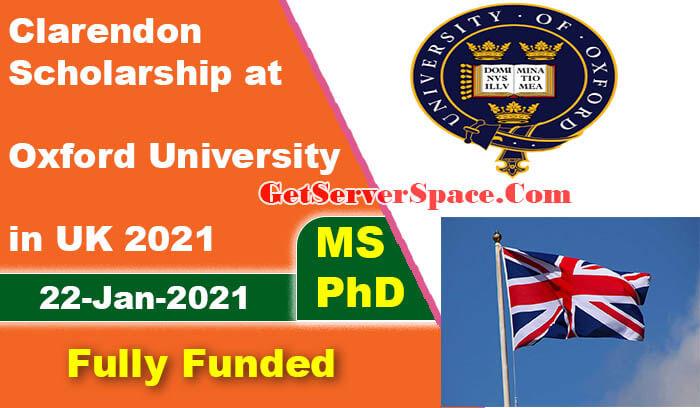 Clarendon Scholarship at Oxford University in UK 2021 ...