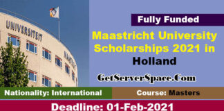 Maastricht University Scholarships 2021 in Holland For Foreigners [Fully Funded]