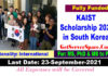 KAIST International Scholarship 2022 in South Korea [Fully Funded]