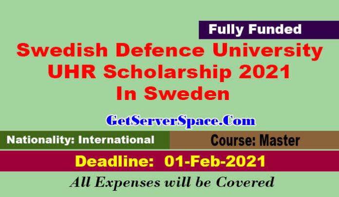 Swedish Defence University UHR Scholarship 2021 In Sweden[Fully Funded]