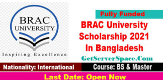 BRAC University Scholarship 2021 InBangladesh [Fully Funded]