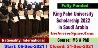 King Fahd University Scholarship 2022 in Saudi Arabia [Fully Funded]