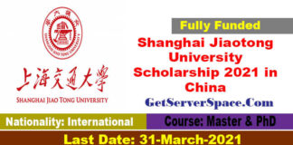 Shanghai Jiaotong University Scholarship 2021 in China[Fully Funded]