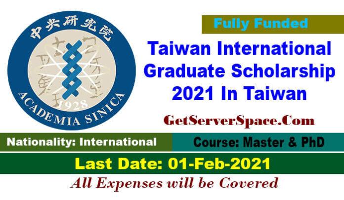 Taiwan International Graduate Scholarship 2021 In Taiwan[Fully Funded]