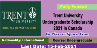 Trent University Undergraduate Scholarship 2021 in Canada [Fully Funded]