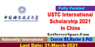 USTC International Scholarship 2021 Under CSC In China[Fully Funded]