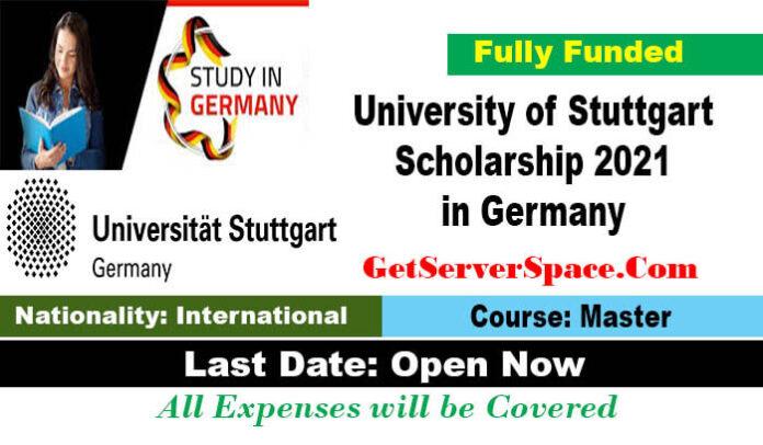 University of Stuttgart Scholarship 2021 in Germany [Fully Funded]