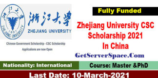 Zhejiang University CSC Scholarship 2021 In China For MS and PhD[Fully Funded]
