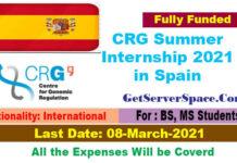 CRG International Summer Internship 2021 in Spain [Fully Funded]