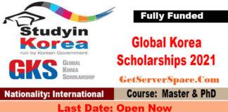 1000 Global Korea Scholarships (GKS) 2021 In Korea [Fully Funded]