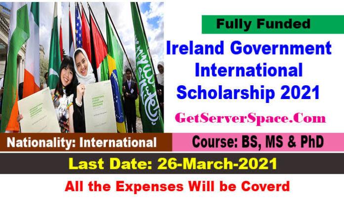 Ireland Government International Scholarship 2021 [Fully Funded]