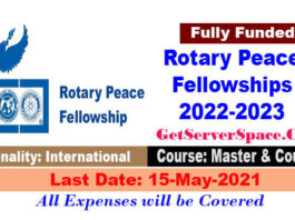 Rotary Peace Fellowships 2022-23 For Master Programs [Fully Funded]