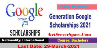 Generation Google Scholarships 2021 For International Students
