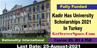 Kadir Has University Scholarships 2021 In Turkey[Fully Funded]