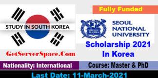 Seoul National University Scholarship 2021 In Korea [Fully Funded]