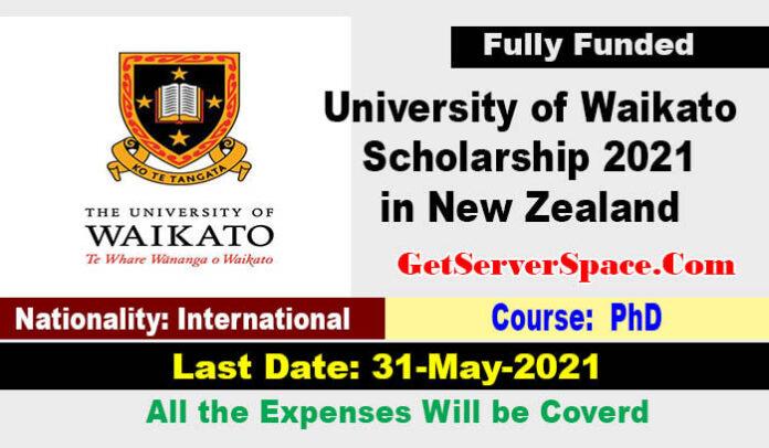 University of Waikato Scholarship 2021 in New Zealand [Fully Funded]