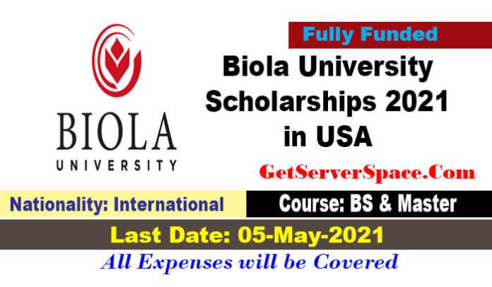 Biola University International Scholarships 2021-22 in USA [Fully Funded]