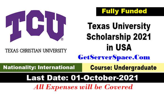 Texas University Scholarship 2021 in USA [Fully Funded]