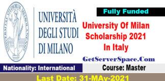 University Of Milan International Scholarship 2021 In Italy [Fully Funded]