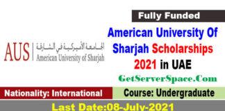 American University Of Sharjah Scholarships 2021 in UAE [Fully Funded]