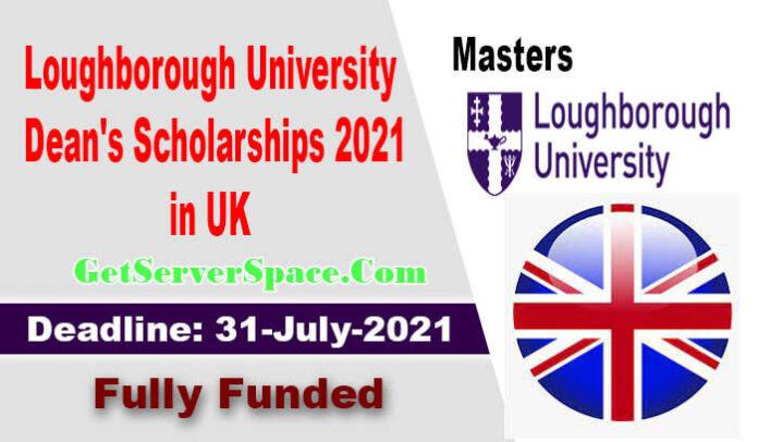 Loughborough University Dean's Scholarships 2021 in UK