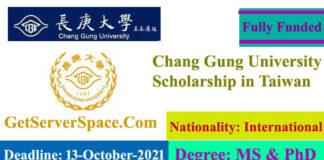 Chang Gung University Fully Funded Scholarship 2022 in Taiwan