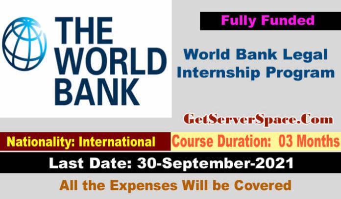 World Bank Legal Internship Program 2022 Washington, D.C.