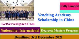Yenching Academy Fully Funded Scholarship in China 2022