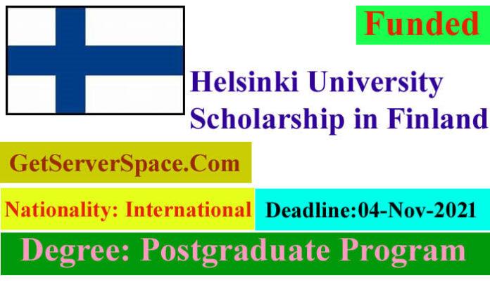 Helsinki University Funded Scholarship in Finland 2021