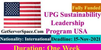 UPG Sustainability Fully Funded Leadership Program 2022 in the USA