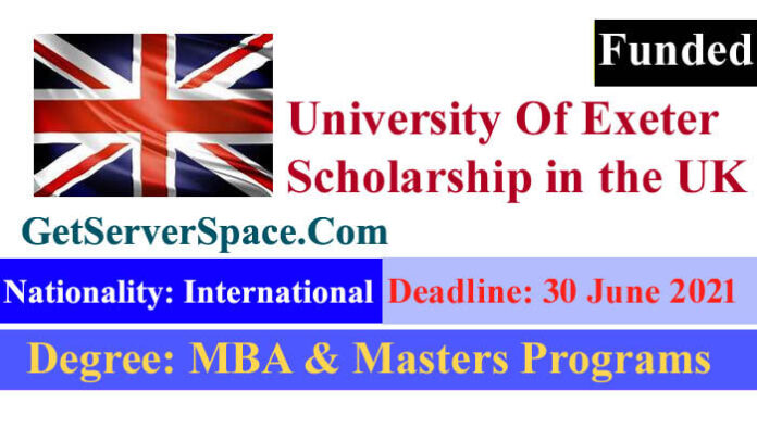 The University Of Exeter Funded Scholarship in the UK, 2021